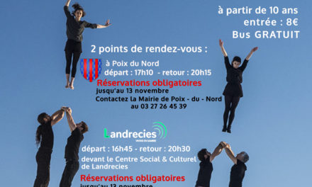 inscriptions ouvertes : sortie cirque-danse au Phénix, scène nationale à Valenciennes le 16 novembre